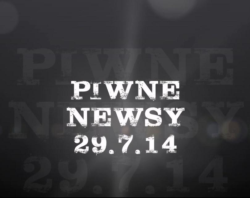 Piwne newsy 29.7.14
