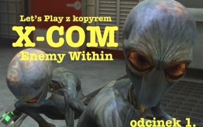 [Let's Play] X-COM, czyli inwazja ufoków