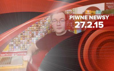 [Piwne Newsy] 27.2.15