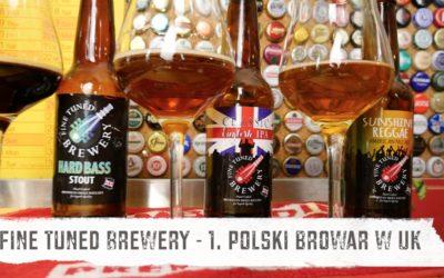 Fine Tuned Brewery – pierwszy polski browar na Wyspach