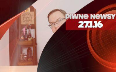 [Piwne Newsy] 27.1.16