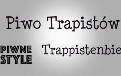 Piwo Trapistów [Piwne Style]